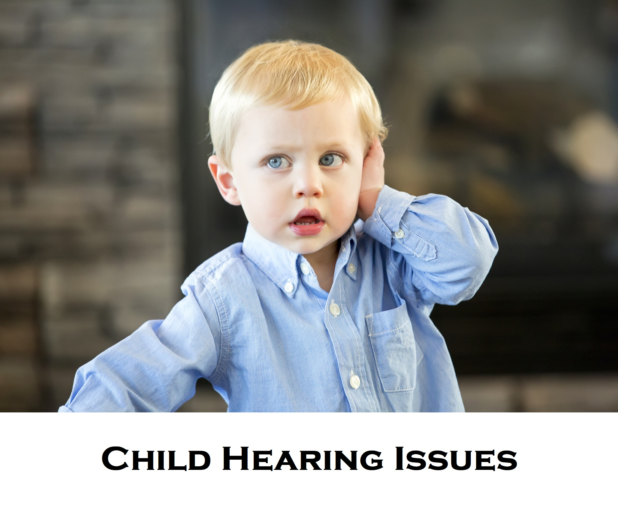 Child Hearing Issues